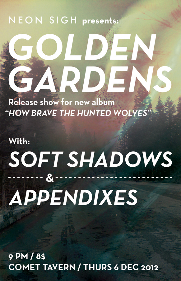 Neon Sigh Presents Golden Gardens, Soft Shadows, Appendixes and Kylmyys at Comet Tavern